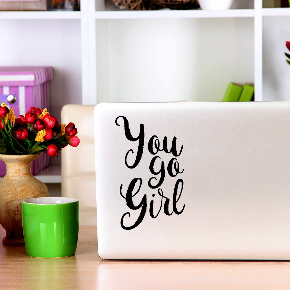 You go Girl Macbook Decal Apple Macbook iPad and other laptop stickers Mac Decal iPad Decals iPad stickers
