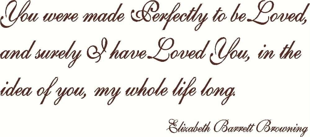 Elizabeth Barrett Browning Quote You