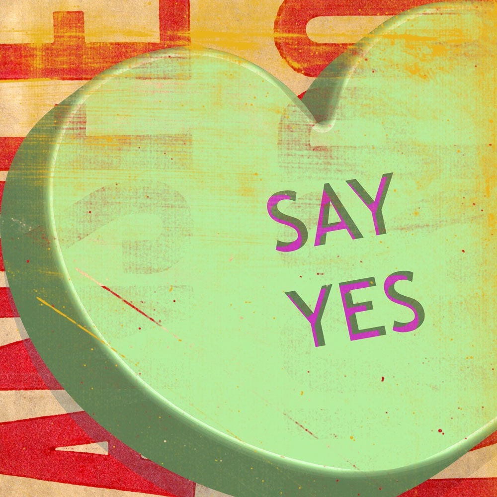 Say Yes Print 5 in x 5 in with Envelope