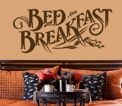 Old Fashioned Bed and Breakfast Vinyl wall words Decal scroll work sign wall art Sticker quote