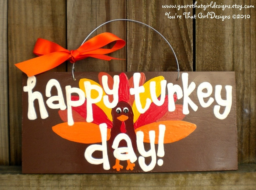 Happy Turkey Day Sign with Tom the Turkey Thanksgiving Fall Autumn Whimsical
