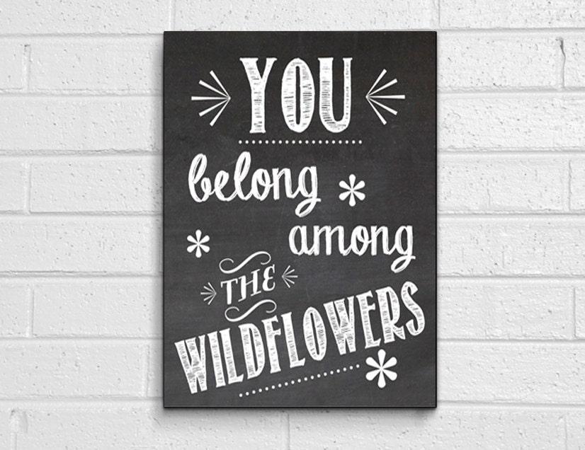 You belong among the wildflowers digital print - DIY chalkboard art - spring - wedding - valentine's day - Love - Tom Petty - ModGenesDesigns