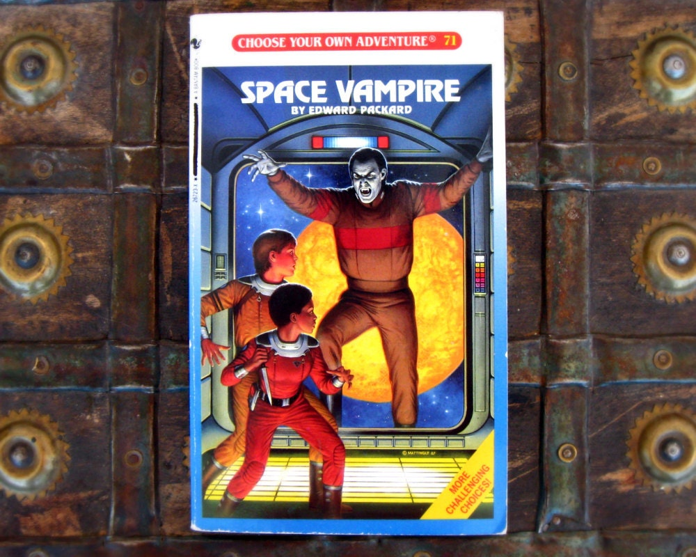 choose our own adventure: space vampire