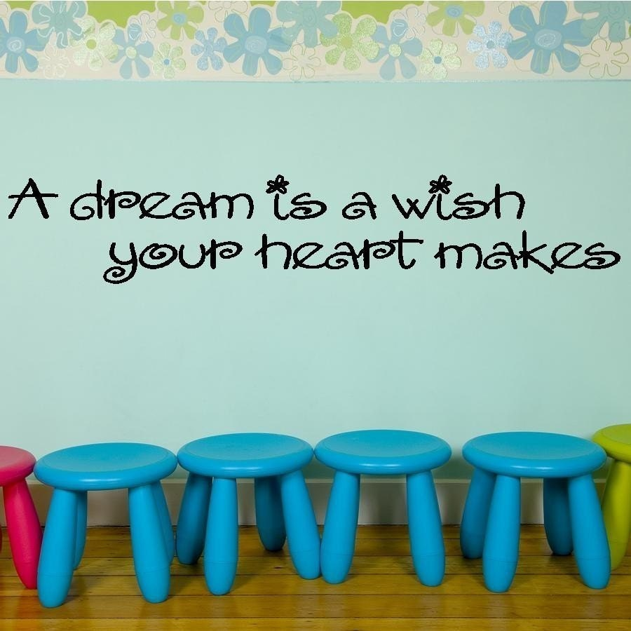 A dream is a wish your heart makes Any Color Vinyl Lettering Quote Wall Decal 5.5x34