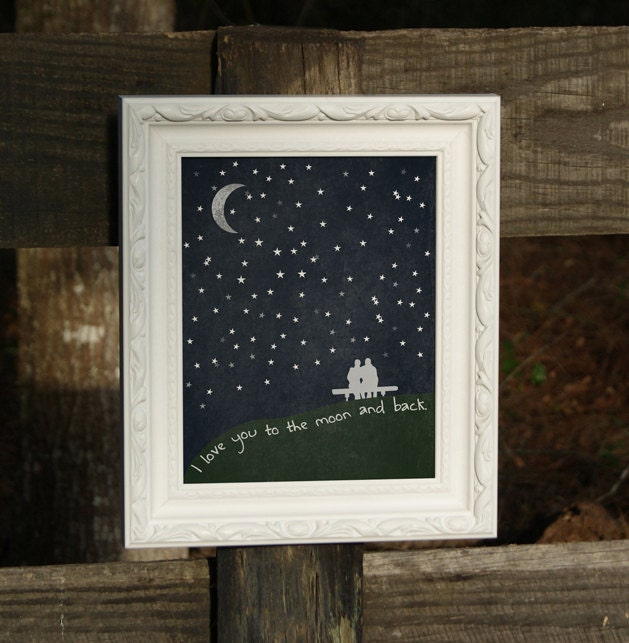 Love You to the Moon and Back - 8x10 Print