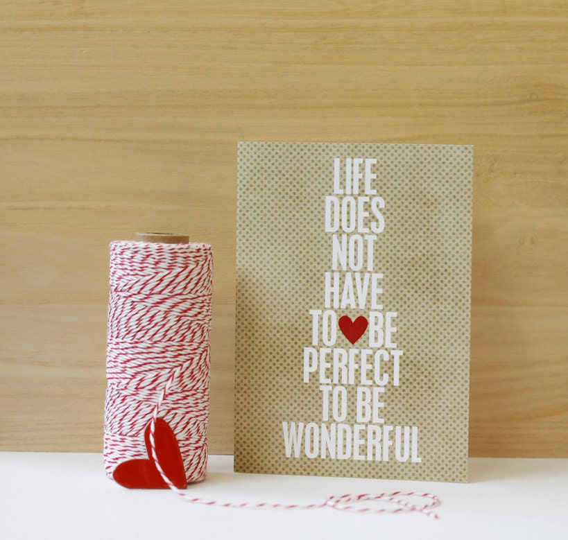 Wonderful Lfe - Life Does Not Have to be Perfect Inspirational Modern Art Greeting Card Latte Brown Beige Red Heart