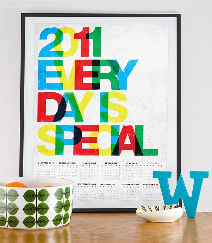 Every Day is Special  - 2011 CALENDAR