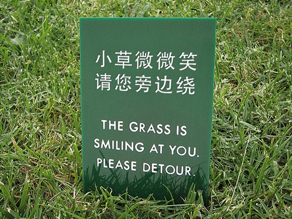 Funny Backyard Signs : Funny Sign Keep off the grass sign Yard Sign Lawn Sign Chinglish