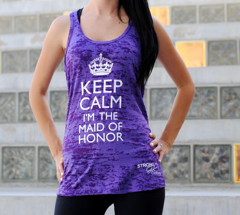 Canotta Keep-Calm-I'm-The-Maid- of-Honor. Canotta damigella d'onore