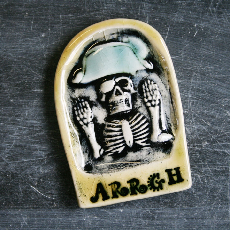 Talk Like A Pirate Skeleton - ARRGH - handmade ceramic tile magnet to decorate your fridge