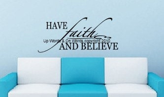 Decorative Vinyl Lettering-Have faith and believe