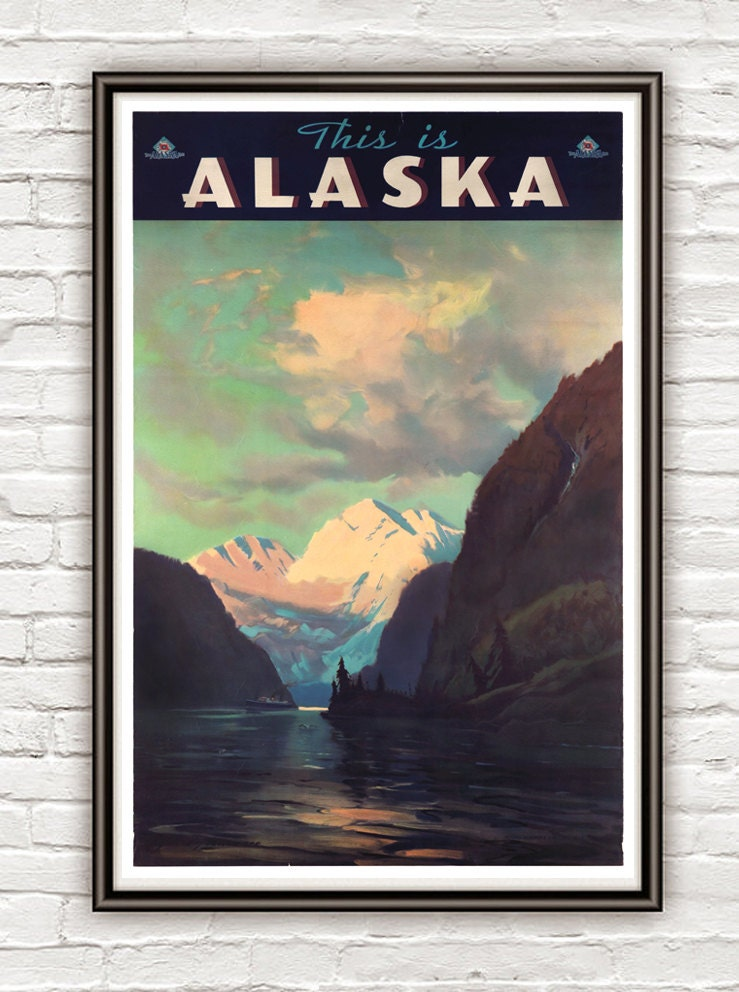 Vintage Poster of Alaska , This is Alaska, 1940