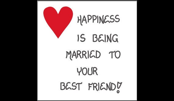 Quote On Friend Marriage : Magnet marriage quote married best friend by
