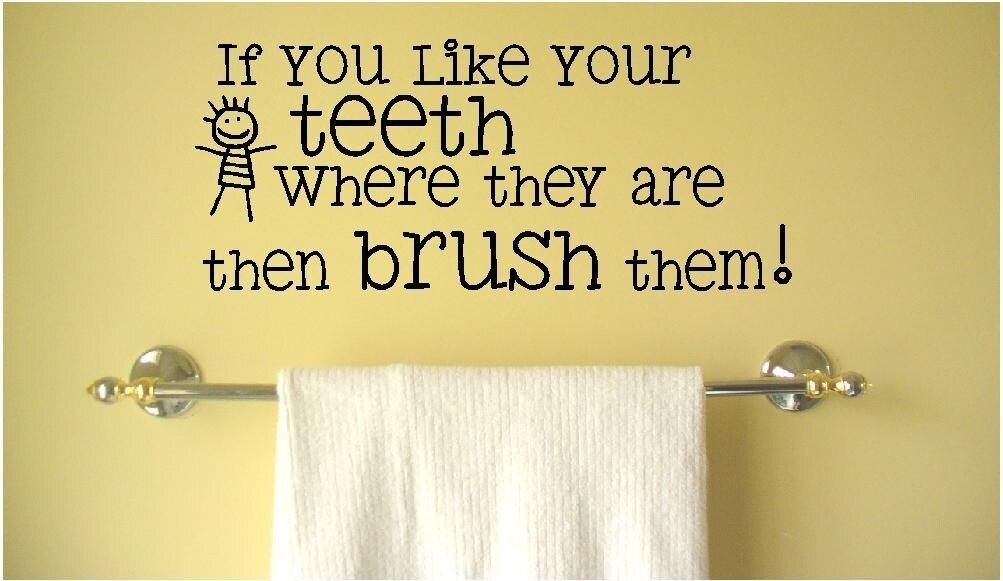 SALE If you like your teeth where they are then brush them