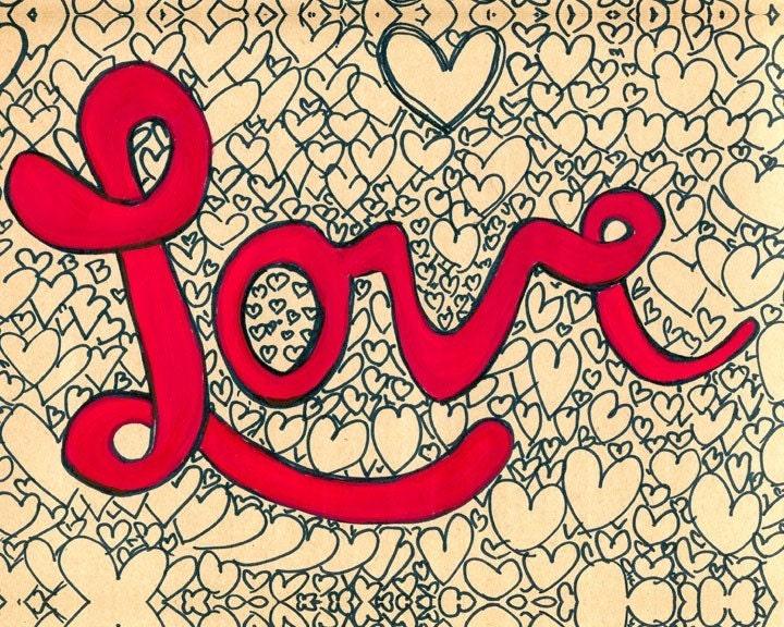 Love - 8 X 10 Art Print