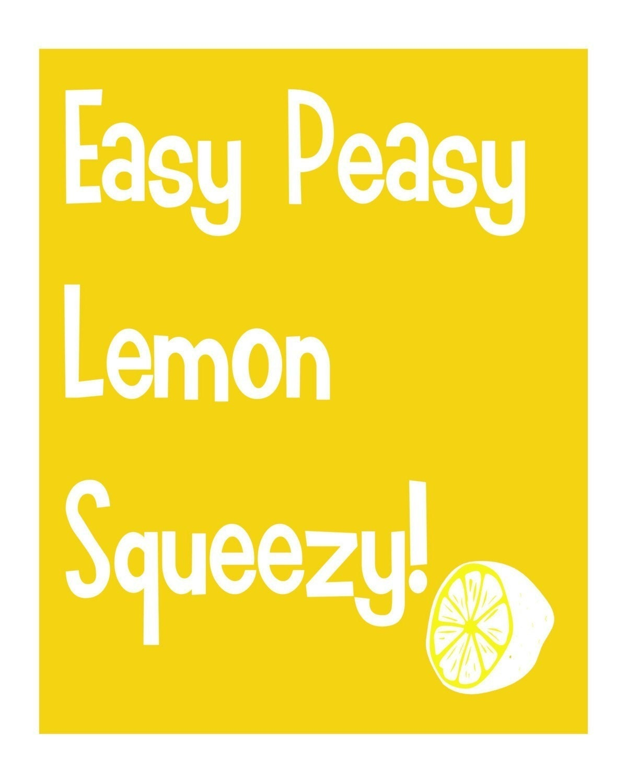 Original Fun Art Print Easy Peasy Lemon Squeezy