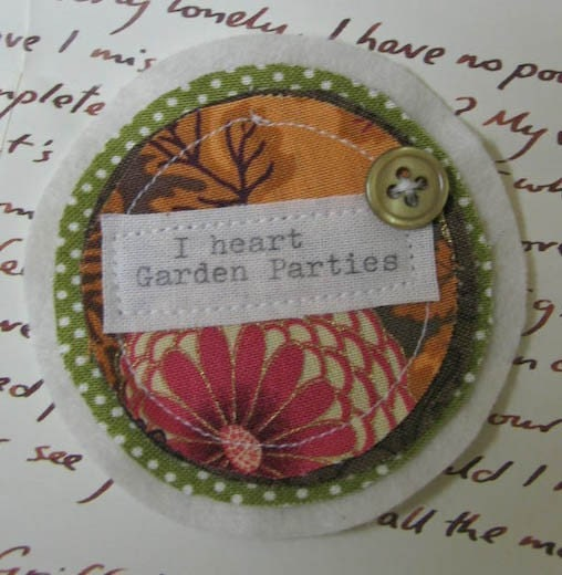I heart Garden Parties Fabric Brooch