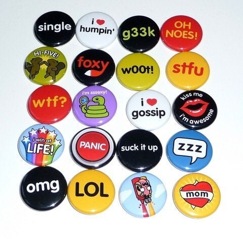 Slogans / Humour - 1 Inch Button