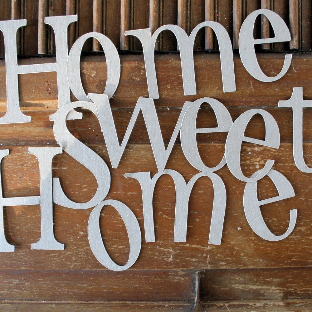 Home sweet home die cut chipboard letters 3 1 2 by for Where to buy chipboard letters
