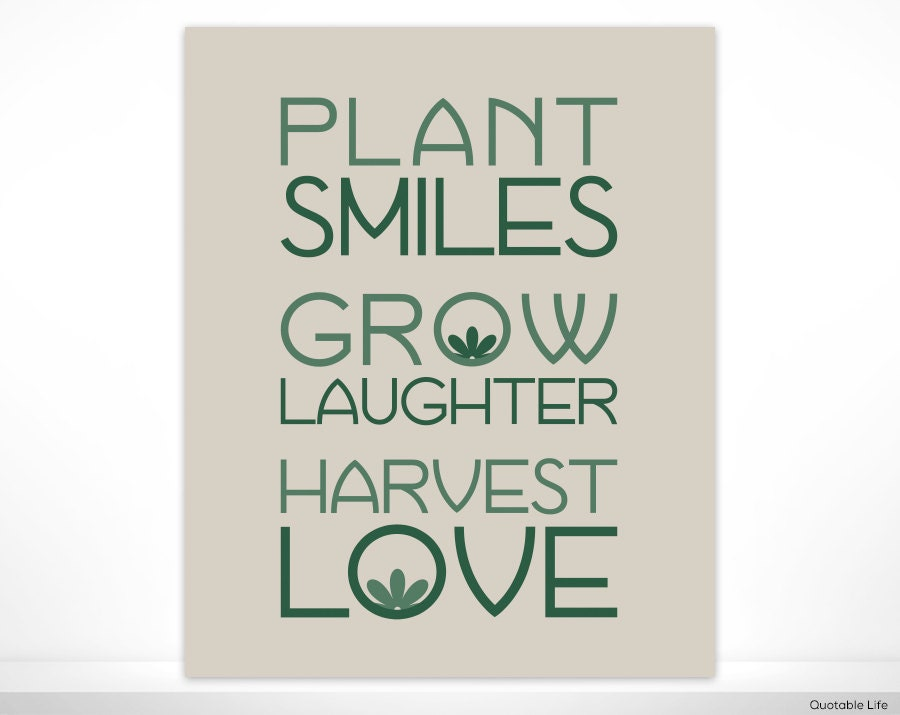 Quotes About Love Quote Garden : Plant Smiles, Grow Laughter, Harvest Love Poster Print Wall Art Decor