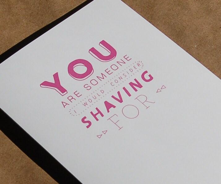 Funny LGBT Valentine // I'd Consider Shaving