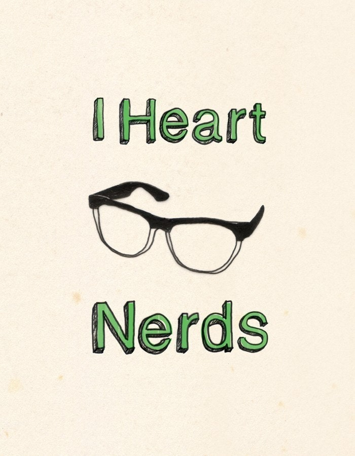 I Heart Nerds Print
