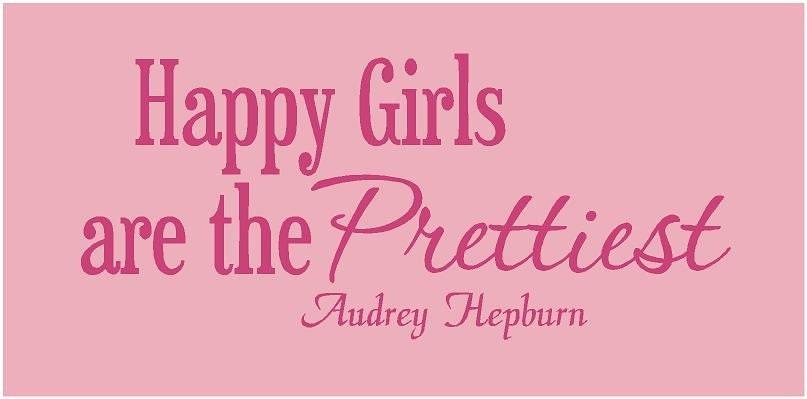 audrey hepburn happy girls are the prettiest by