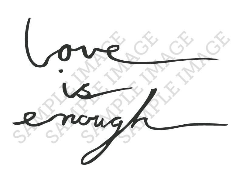 Love is Enough Script Calligraphy Cursive Fake Temporary Tattoos