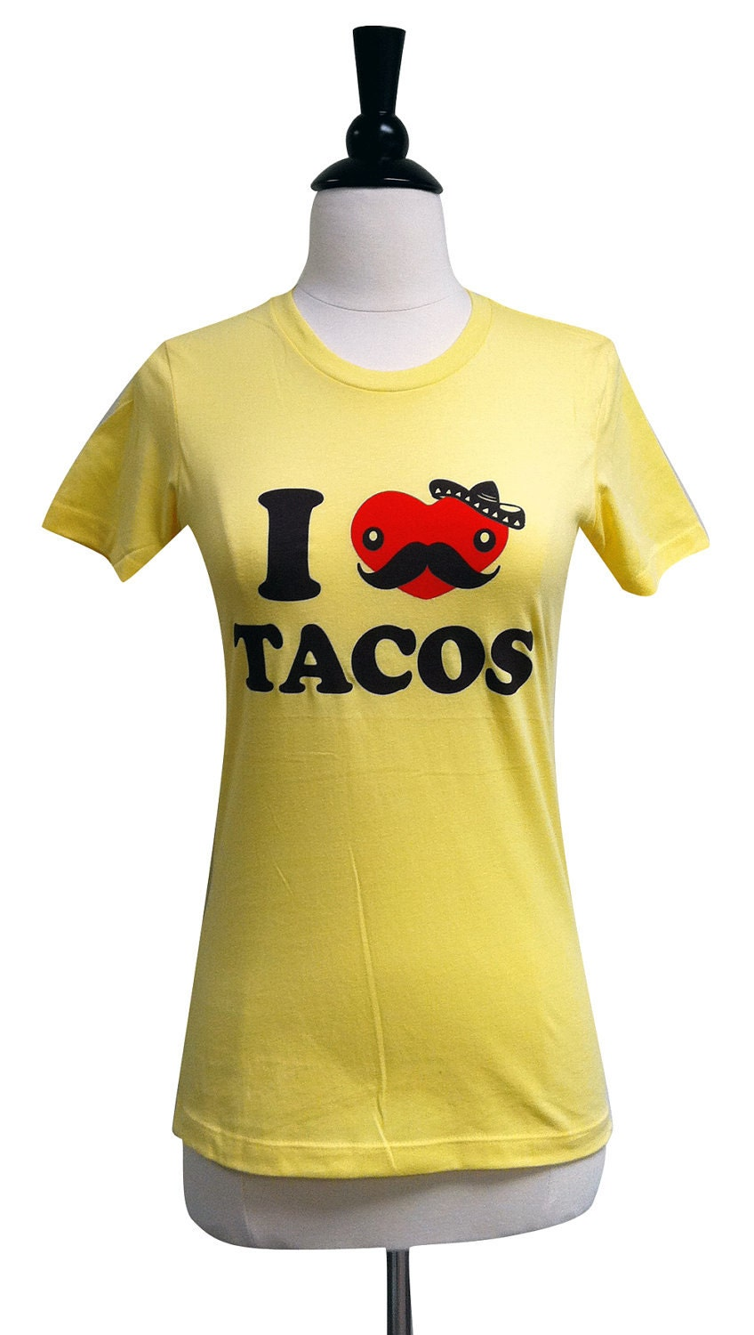 TACO T-Shirt - I Love Tacos FUNNY Ladies Shirt - (Available in sizes S, M, L, XL)