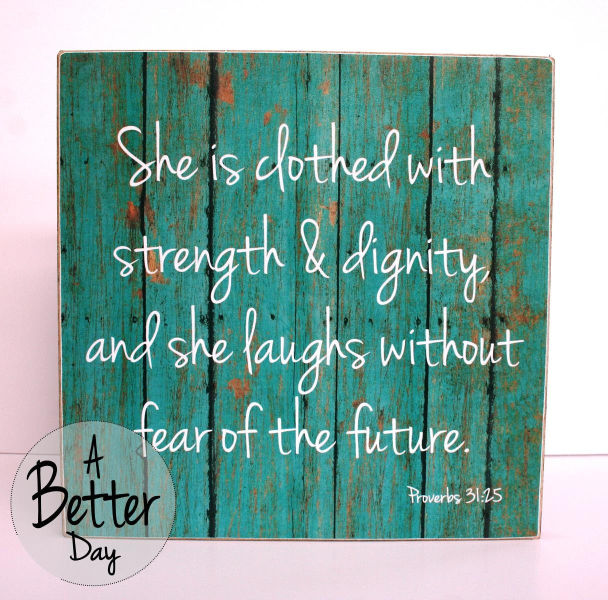 She Laughs Without Fear Of The Future: 12x12 Hanging Sign With Proverbs 31:25 She Is By ABetterDay