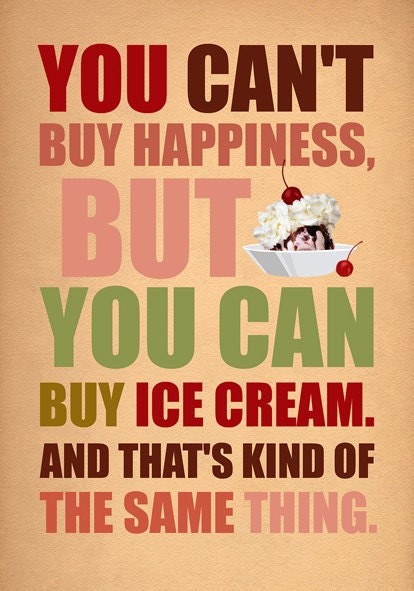 You can't buy happines...