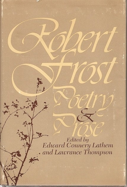 Love quotes robert frost poetry amp prose c1972 by booksvintage