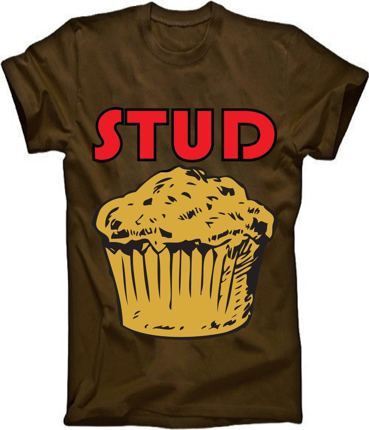 Stud Muffin on Brown Tshirt