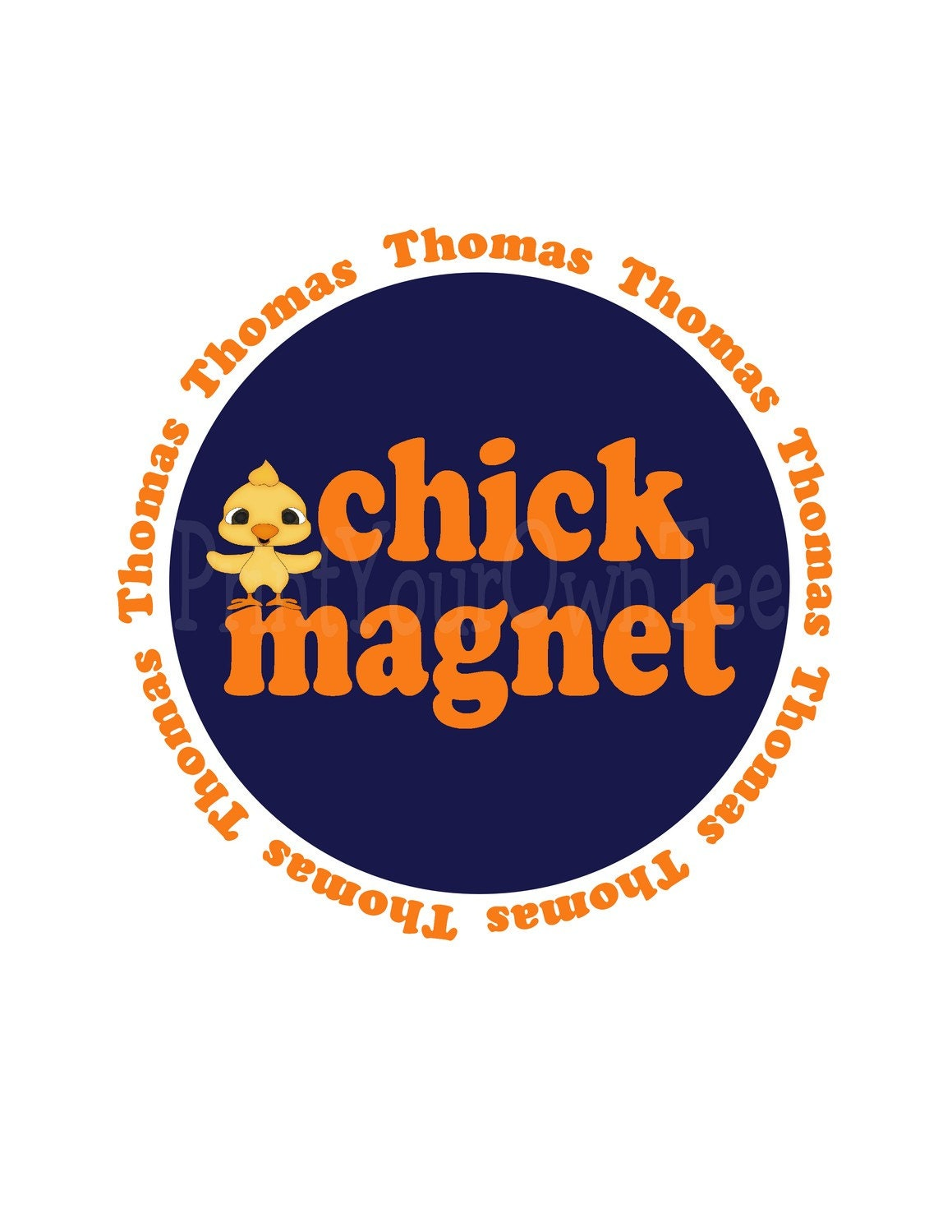 Chick Magnet Custom Design