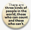 "There are 3 kinds of People in the World.  1.25"" Metal Pinback Button"