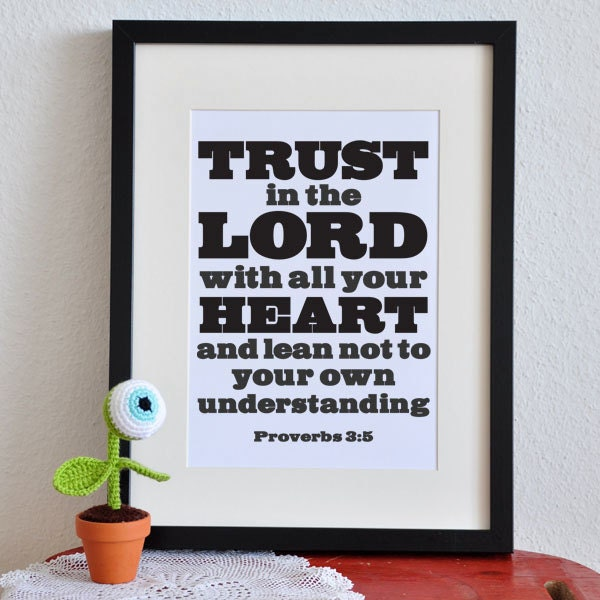 Trust in the Lord - Proverbs 3 - 8x10in  DIY Printable Christian Poster