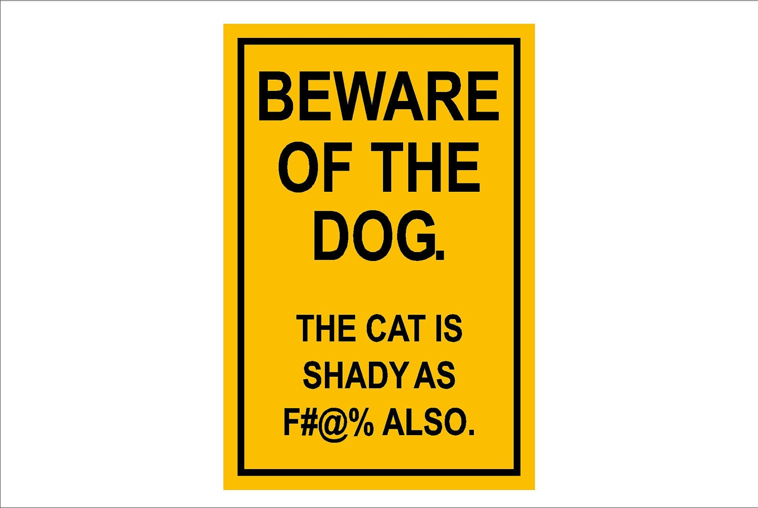 Beware Of Dog And Cat Sign