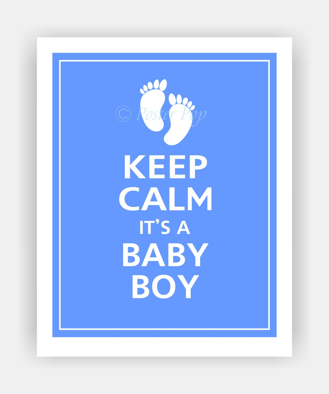 Keep Calm It's A BABY BOY Print with Personalization Option 8x10 (Blissful Blue featured--over 700 colors to choose from)