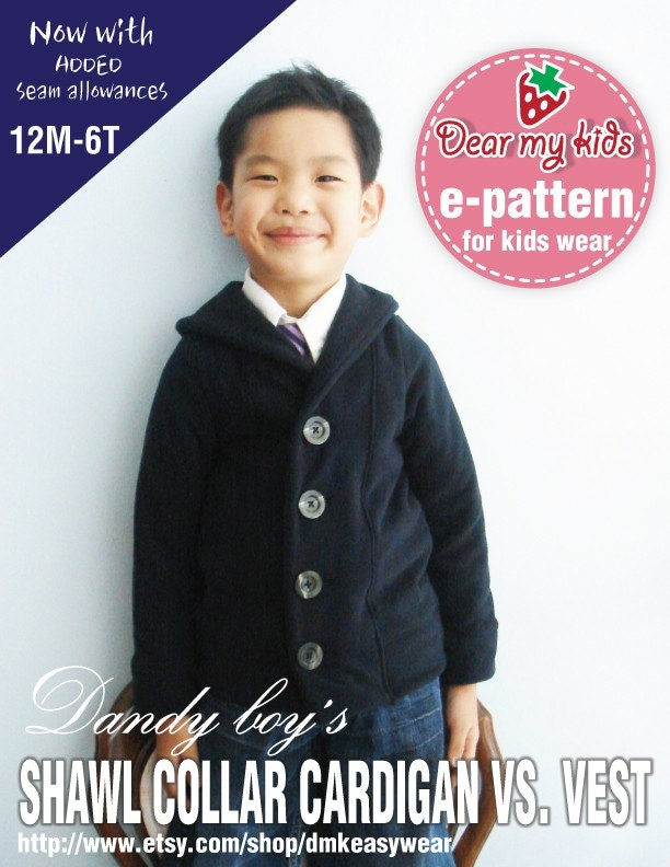 NEW-Dandy Boy's Shawl Collar Cardigan vs. Vest (12 months upto age 6) PDF pattern