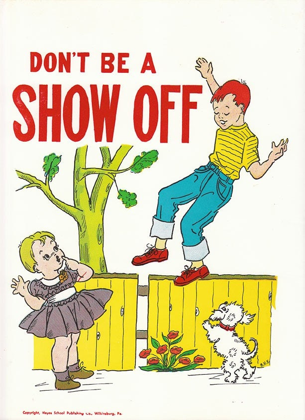 DON'T BE A SHOW OFF - Vintage Childrens Good Manners Instructional Poster - 1957
