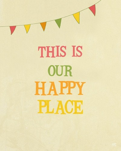 Happy Place art print with quote room decor , winter holidays gift