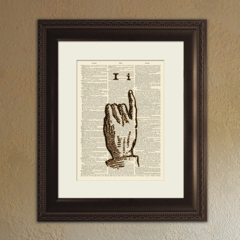 The Letter I - Vintage Sign Language Alphabet - Shabby Chic Dictionary Page Book Art Print - DPSL009