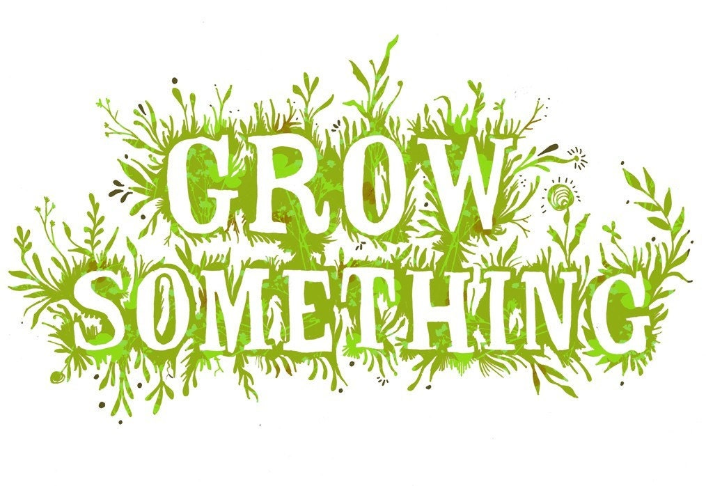 Grow Something