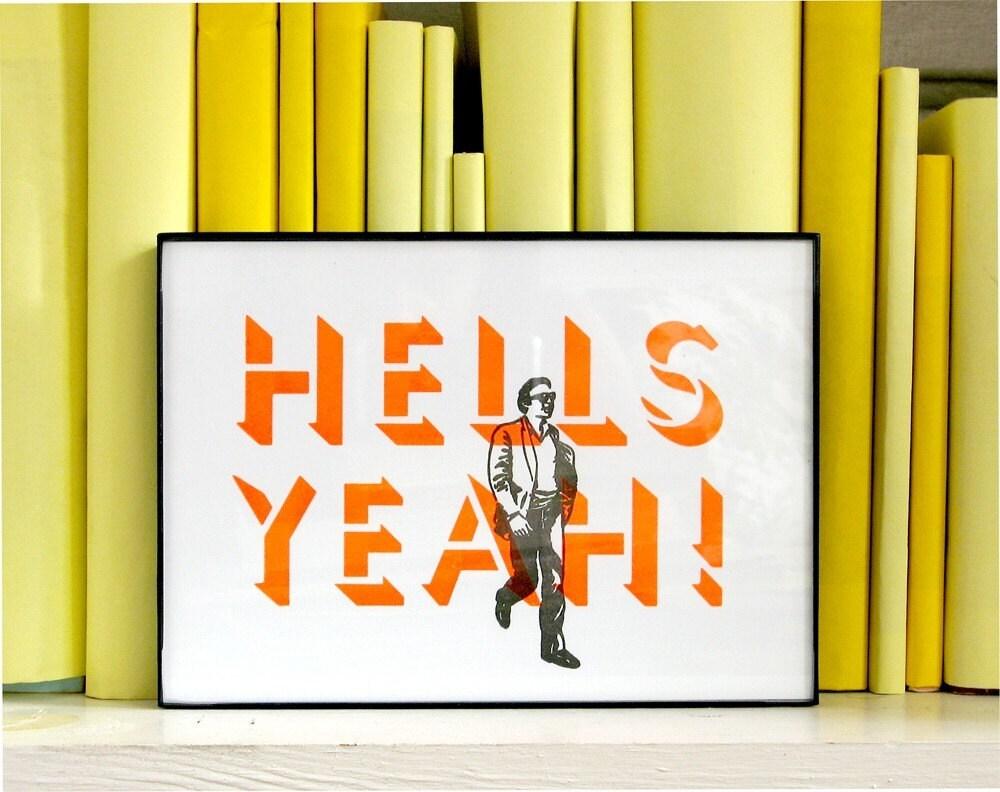 Hells Yeah Print