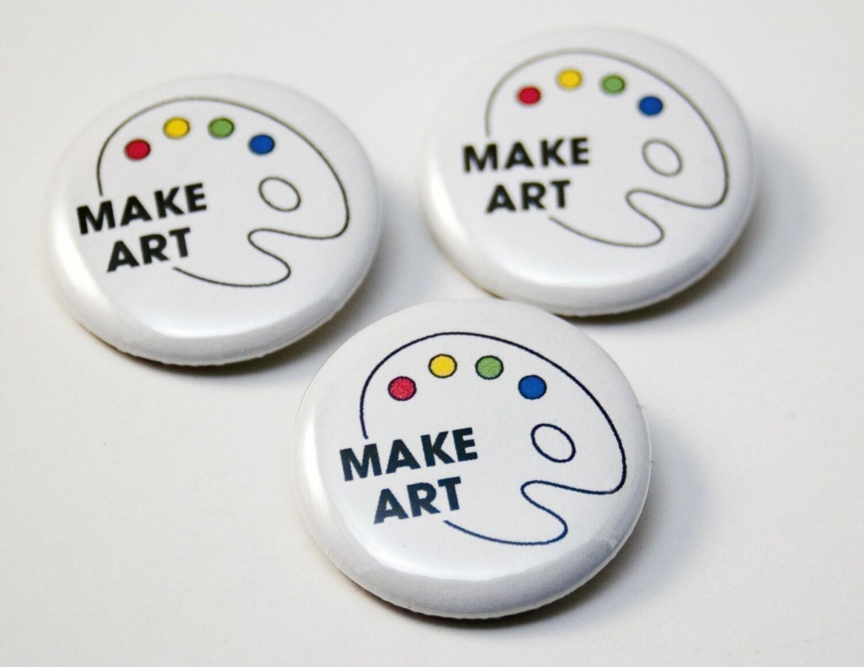 Make Art - pinback button