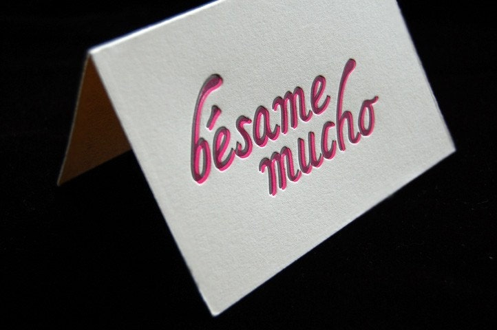 Valentines Day - Besame Mucho - 4bar Letterpressed Card and Envelope
