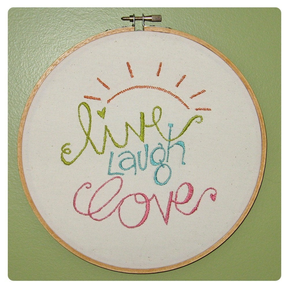 Live Laugh Love Embroidery