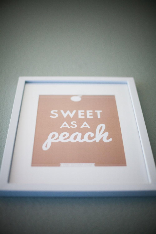 Southern Sayings 8 X 10 Sweet As A Peach By Stephaniecreekmur
