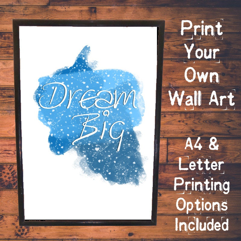 Printable Motivational Wall Art  Dream Big  Blue Watercolour  A4 and Letter Printing Options Included