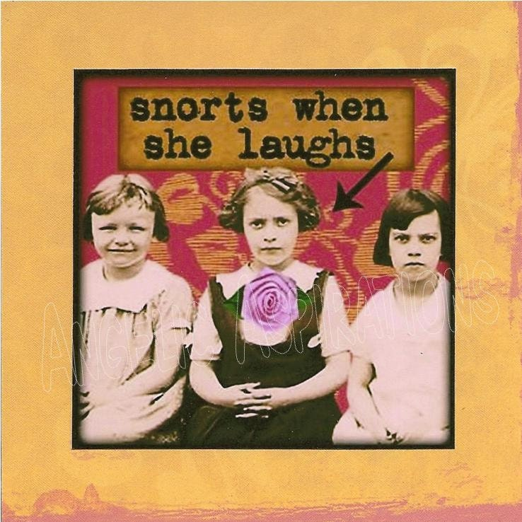 All Occasion Card - Snorts when she laughs - Retro Girls Children Friends